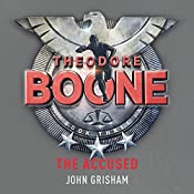 Theodore Boone: The Accused: Theodore Boone 3 | John Grisham