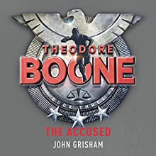 Theodore Boone: The Accused: Theodore Boone 3 Audiobook by John Grisham Narrated by Richard Thomas