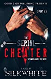 img - for The Serial Cheater PT 1 book / textbook / text book