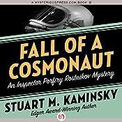 Fall of a Cosmonaut: An Inspector Porfiry Rostnikov Mystery, Book 13 | Stuart M. Kaminsky