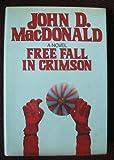 Free Fall in Crimson: featuring Travis McGee (0060148330) by MacDonald, John D.