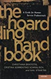 The Hoarding Handbook: A Guide for Human Service Professionals