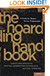 The Hoarding Handbook: A Guide for Hu...