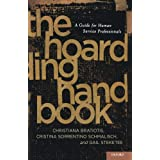 The Hoarding Handbook: A Guide for Human Service Professionalsby Christiana Bratiotis