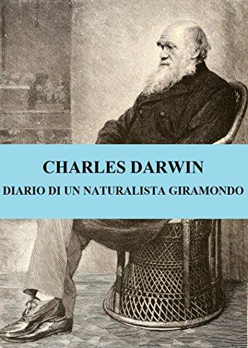 Charles Darwin - DIARIO DI BORDO DI DARWIN ILLUSTRATO