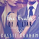 The Truth of a Liar Audiobook by Cassie Graham Narrated by Jack Hope
