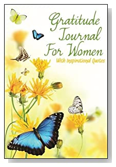 Gratitude Journal For Women – With Inspirational Quotes. Butterflies amidst yellow flowers gently brigten the cover of this 5-minute gratitude journal for the busy woman.