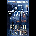 Rough Justice Audiobook by Jack Higgins Narrated by Michael Page