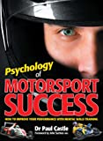 Psychology of Motorsport Success: How to improve your performance with mental skills training
