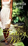 img - for Finding Me   [FINDING ME] [Mass Market Paperback] book / textbook / text book