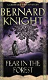 Bernard Knight Fear in the Forest (Crowner John Mysteries)