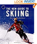 New Guide To Skiing Revised: A Step B...