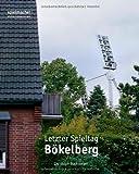 Letzter Spieltag Bökelberg