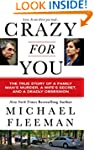 Crazy for You: A Passionate Affair, a...
