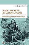 echange, troc Jean-Jacques Rousseau - Profession de foi du vicaire savoyard