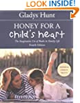 Honey For A Child's Heart: The Imagin...