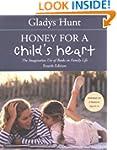 Honey For A Child's Heart: The Imagin...