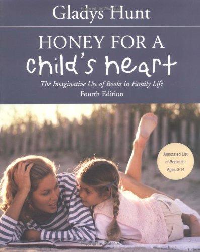 Honey for a Child s Heart310242584