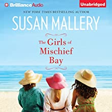 The Girls of Mischief Bay (       UNABRIDGED) by Susan Mallery Narrated by Tanya Eby