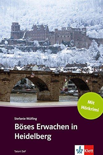 boses-erwachen-in-heidelberg-deutsche-lekture-fur-das-ger-niveau-a2-b1-mit-eingebundenen-audiofiles-