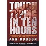 Touch Typing in Ten Hours: 3rd editionby Ann Dobson