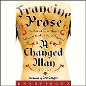 A Changed Man | [Francine Prose]