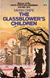 Glassblower's Children (Target Bks.) (0426112288) by Maria Gripe