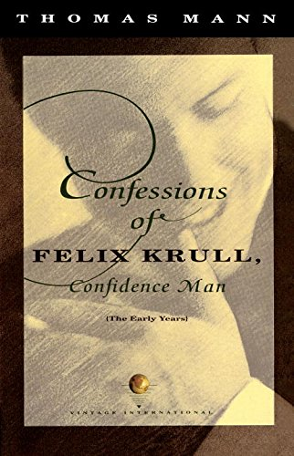 Confessions of Felix Krull, Confidence Man: The Early Years