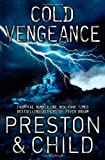 Cold Vengeance: An Agent Pendergast Novel (1409133192) by Preston, Douglas J.