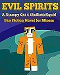 Evil Spirits: A Stampy Cat & iBallist...