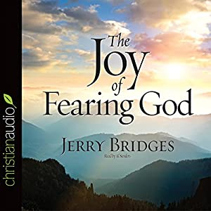 The Joy of Fearing God Audiobook