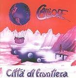 Citta' Di Frontiera by Calliope (2008-05-09)