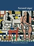 Carolyn Lanchner Fernand Léger (MoMA Artist Series)