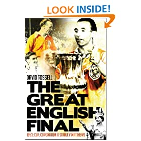 The Great English Final: 1953: Cup, Coronation & Stanley Matthews