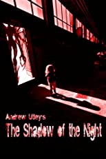 The Shadow of the Night