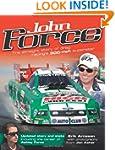 John Force: The Straight Story of Dra...