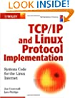 TCP/IP & Linux Protocol Implementation: Systems Code for the Linux Internet