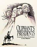Oliphant's Presidents:: Twenty-Five Years of Caricature