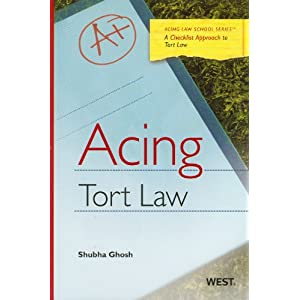 Acing Tort Law (Acing (Thomson West))