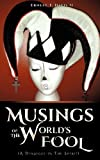 img - for Musings of the World's Fool book / textbook / text book