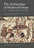 The Archaeology of Medieval Europe: Volume 1, Eighth to Twelfth Centuries AD and Volume 2, Twelfth to Sixteenth Centuries (Acta Jutlandica) (8771240179) by Graham-Campbell, James