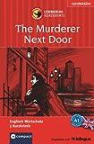 The Murderer Next Door: Lernkrimi Englisch. Grundwortschatz - Niveau A1