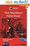 The Murderer Next Door: Lernkrimi Eng...