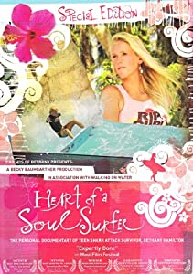 Heart Of A Soul Surfer Special Edition Dvd The Personal Documentary Of Teen Shark Attack Survivor Bethany Hamilton from Walking On Water