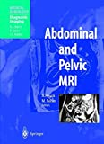 img - for Abdominal and Pelvic MRI (Medical Radiology) book / textbook / text book