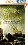 Wreck of the Medusa: Mutiny, Murder,...