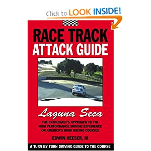 Race Track Attack Guide Laguna Seca