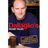 Dallaglio's Rugby Talesby Lawrence Dallaglio