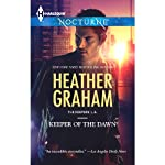 Keeper of the Dawn: The Keepers: L.A., Book 4 | Heather Graham