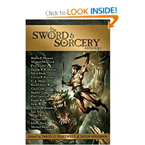 The Sword & Sorcery Anthology by Robert E. Howard, C. L. Moore, Fritz Leiber and Poul Anderson